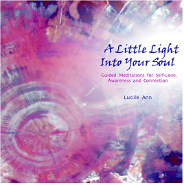 Audio CD: A Little Light Into Your Soul - Lucille Anne